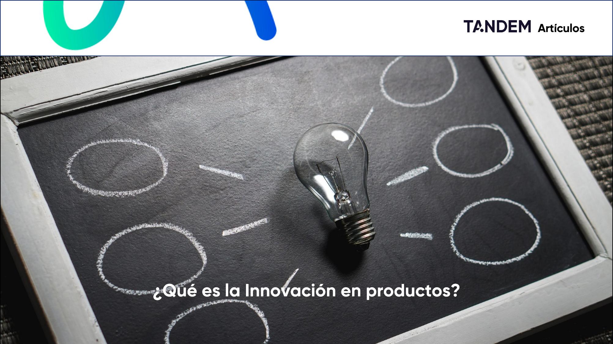 ¿Que es la innovación en productos y servicios?