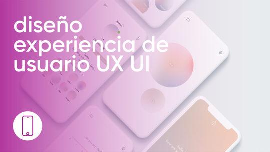 diseño experiencia de usuario